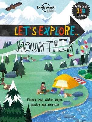 Lonely planet kids: let's explore mountain (1st ed)