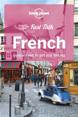 Lonely planet: fast talk french (4th ed)