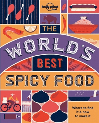Lonely planet: world's best spicy food (2nd ed)