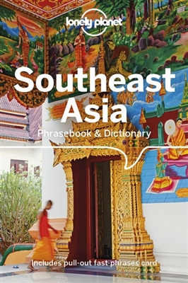 Lonely planet phrasebook : southeast asia phrasebook & dictionary (4th ed)