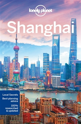 Lonely planet city guide: shanghai (8th ed)