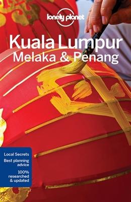 Lonely planet: kuala lumpur melaka & penang (4th ed)