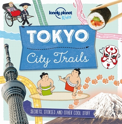 Lonely planet: city trails - tokyo (1st ed)