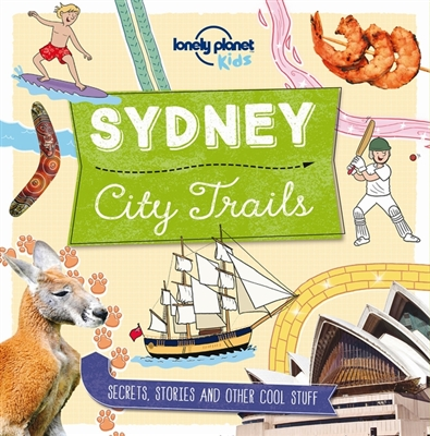 Lonely planet: city trails - sydney (1st ed)