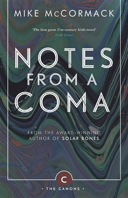 Canons Notes from a coma