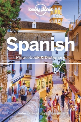 Lonely planet phrasebook : spanish phrasebook & dictionary (8th ed)