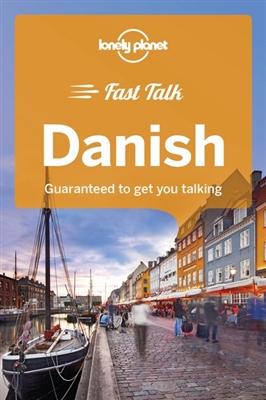 Lonely planet: fast talk danish (1st ed)