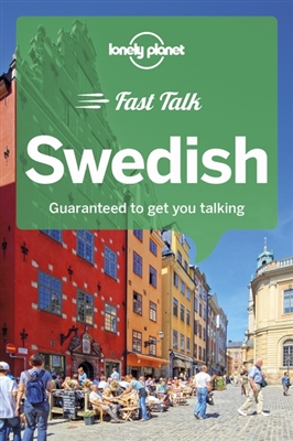 Lonely planet: fast talk swedish (1st ed)