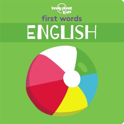 Lonely planet First words - english - board book (1st ed)