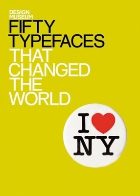 Fifty typefaces that changed the world -