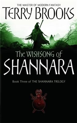Shannara (03): wishsong of shannara