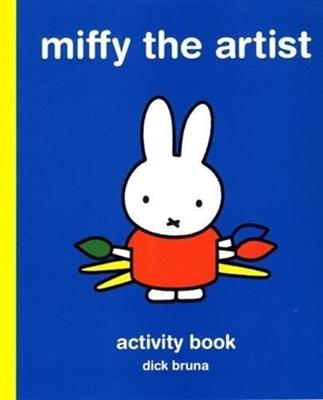 Miffy the artist: an art activity book