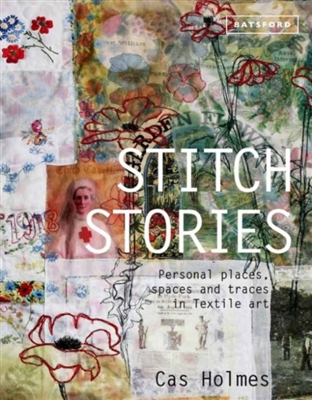 Stitch stories : personal places, spaces and traces in textile art
