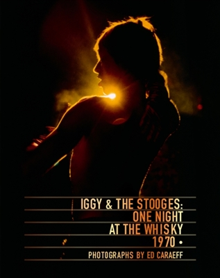 Iggy & the stooges : one night at the whisky 1970