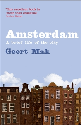 Amsterdam: biography of a city