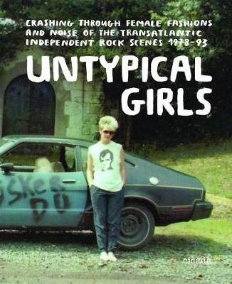 Untypical girls: a visual survey of women in independent rock