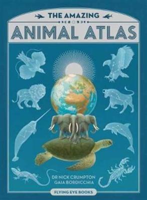 Amazing animal atlas