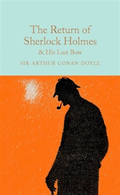 Collector's library Return of sherlock holmes & his last bow