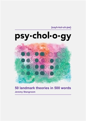 Psychology: 50 ideas in 500 words