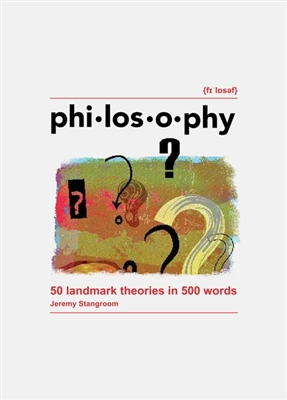 Philosophy: 50 ideas in 500 words