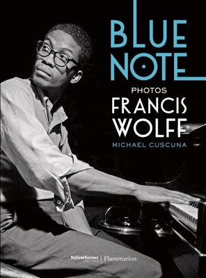 Blue note photographs of francis wolff -