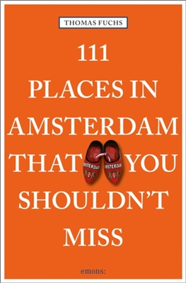 111 places in amsterdam that you shouldn't miss (11/17)