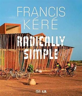 Francis kere: radically simple