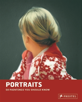 Portraits : 50 paintings you should know