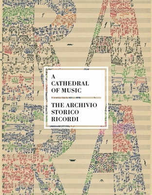 Cathedral of music : the archivo storico ricordi