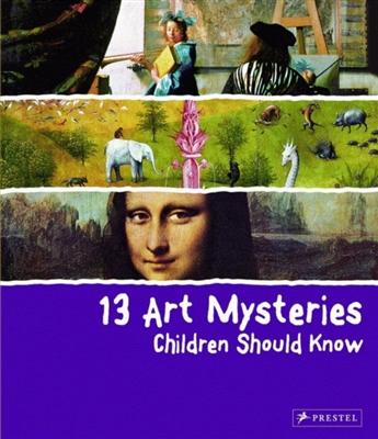 13-series 13 art mysteries children should know