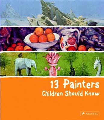 13-series 13 painters children should know