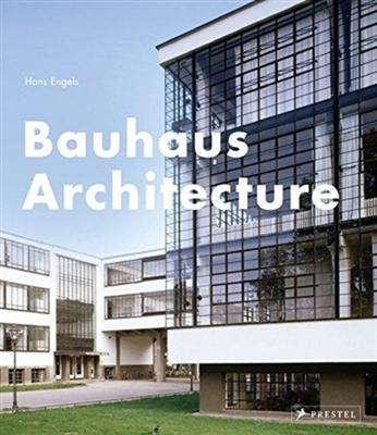 Bauhaus architecture: hans engels