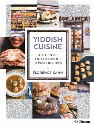 Yiddish cuisine : authentic and delicious jewish recipes