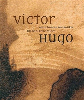 Victor hugo: the dark romanticist
