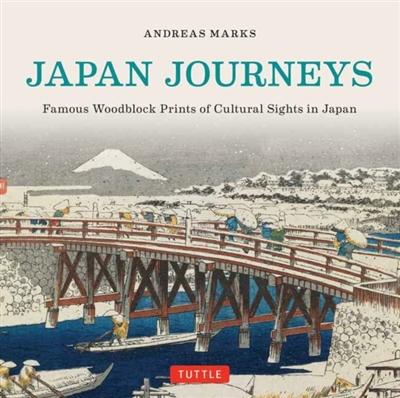 Japan journeys : famous woodblock prints of cultural japan