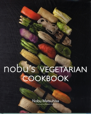 Nobu´s vegetarian cookbook