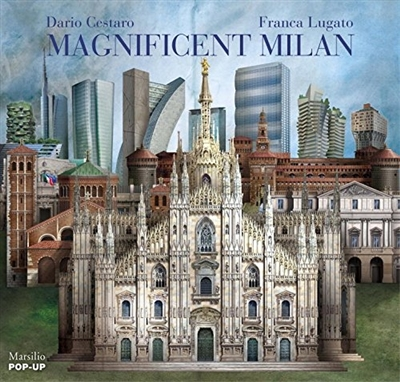 Magnificent milan : a pop up book