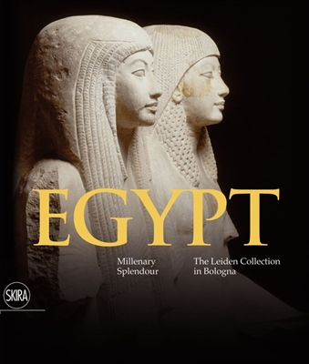 Egypt: millenary splendour: the leiden collection in bologna