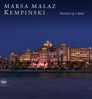 Marsa malaz kempinsky : portrait of a hotel