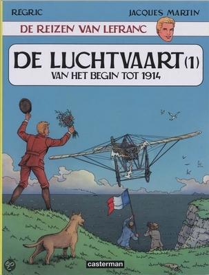 Lefranc, de reizen van 01. de luchtvaart van begin tot 1914
