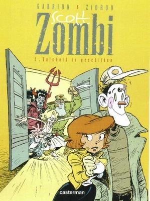 Scott zombi 02. valsheid in geschriften