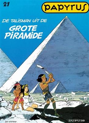 Papyrus 21. de talisman uit de grote piramide