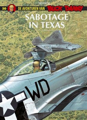 Buck danny 050. sabotage in texas -