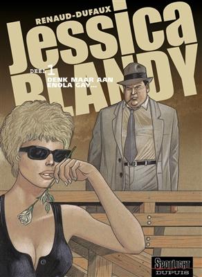 Jessica blandy 01. denk maar aan enola gay...