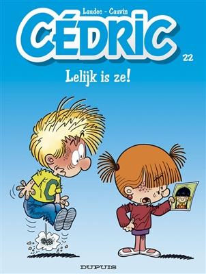 Cedric 22. lelijk is ze !