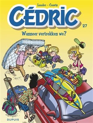 Cedric 27. wanneer vertrekken we ?