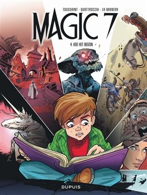 Magic 7 04. hoe het begon