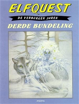 Elfquestboek verborgen jaren bundel 03. derde bundeling -