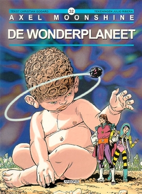 Axel moonshine 32. de wonderplaneet -