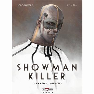 Showman killer Hc01. de held zonder hart